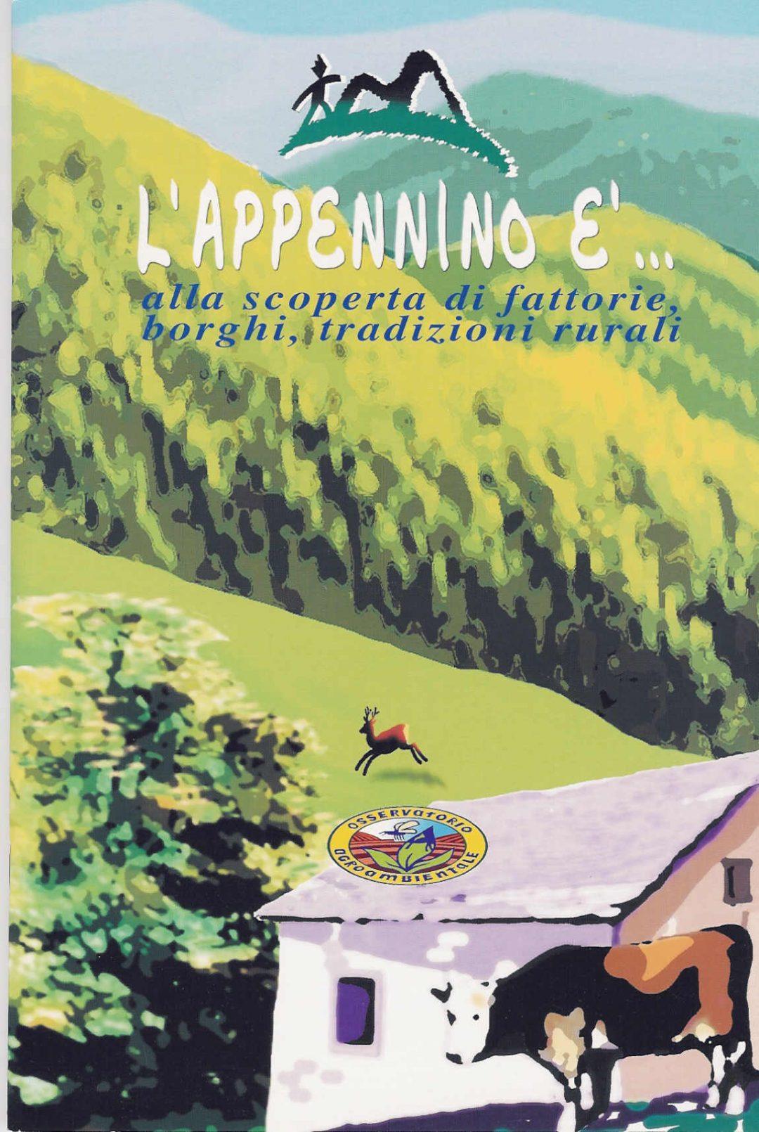 L'Appennino è … – Alla scoperta di fattorie, borghi, tradizioni rurali