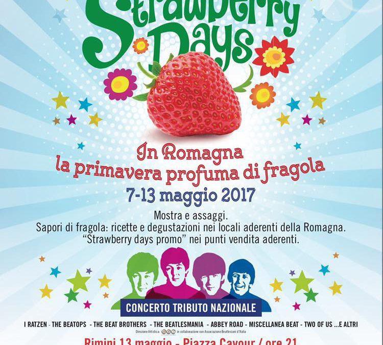Strawberry days – 7 e 13 maggio 2017